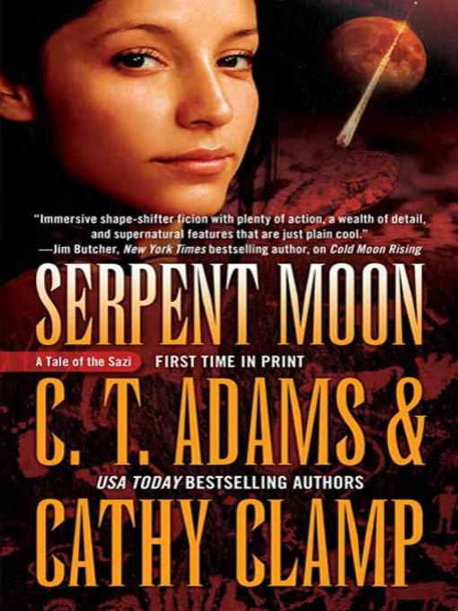 Title details for Serpent Moon by C.T. Adams - Available