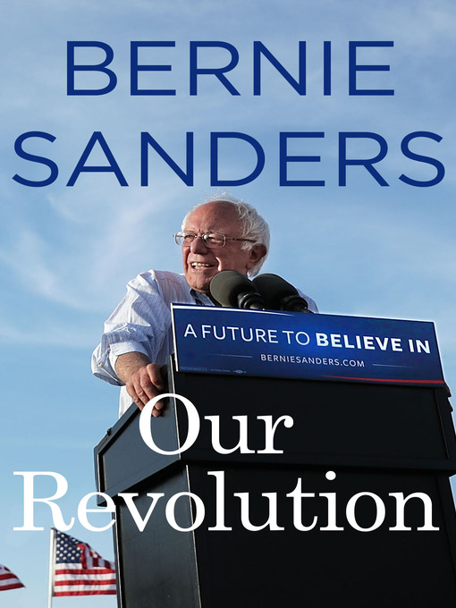 Title details for Our Revolution by Bernie Sanders - Wait list