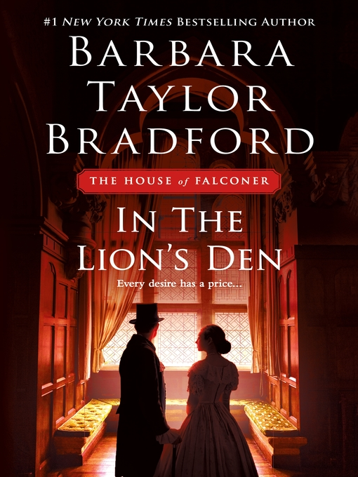 Title details for In the Lion's Den by Barbara Taylor Bradford - Wait list