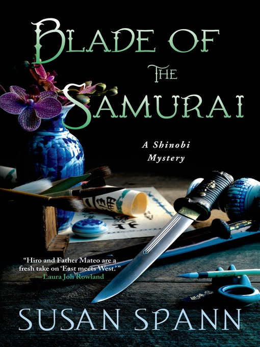 Title details for Blade of the Samurai by Susan Spann - Available