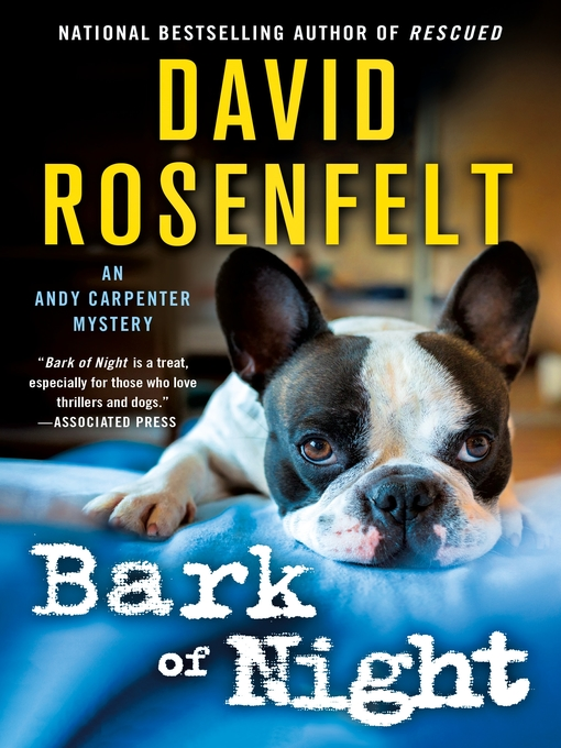 Title details for Bark of Night by David Rosenfelt - Wait list