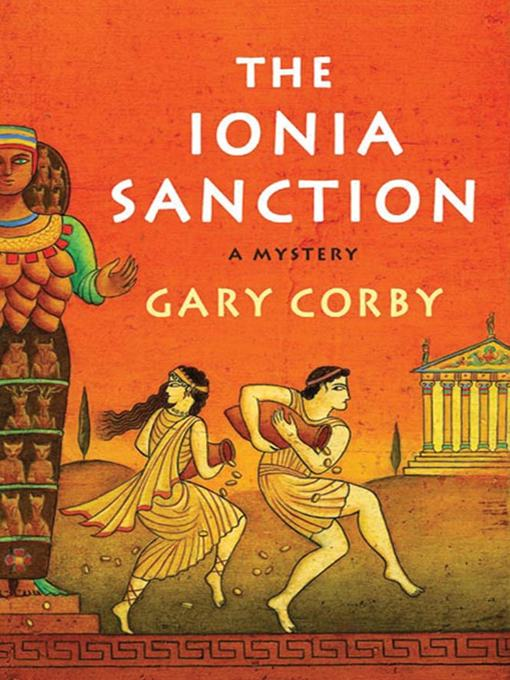 Title details for The Ionia Sanction by Gary Corby - Available