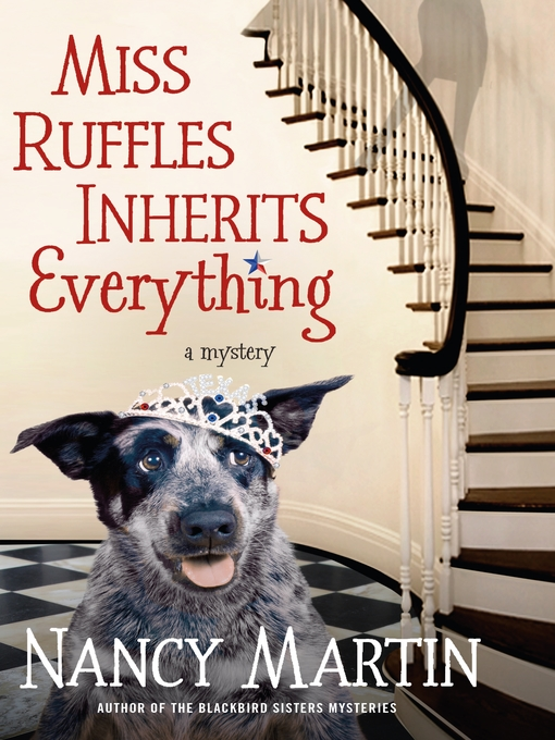 Title details for Miss Ruffles Inherits Everything by Nancy Martin - Wait list