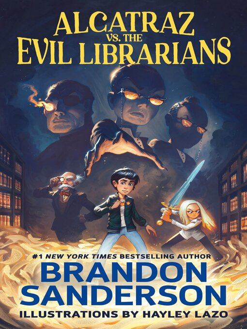 Title details for Alcatraz Versus the Evil Librarians by Brandon Sanderson - Wait list
