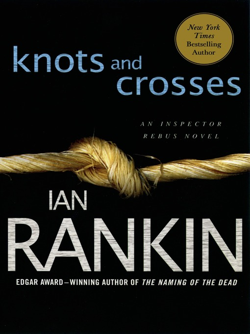 Title details for Knots and Crosses by Ian Rankin - Wait list