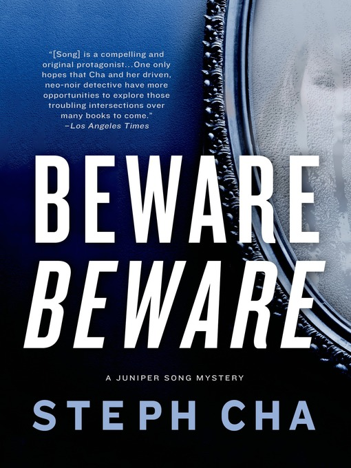Title details for Beware Beware--A Juniper Song Mystery by Steph Cha - Wait list