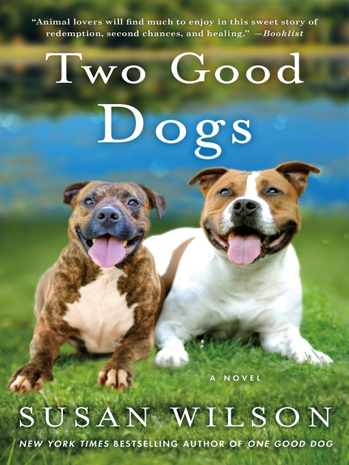 Title details for Two Good Dogs by Susan Wilson - Available