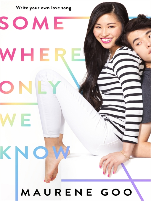 Title details for Somewhere Only We Know by Maurene Goo - Wait list