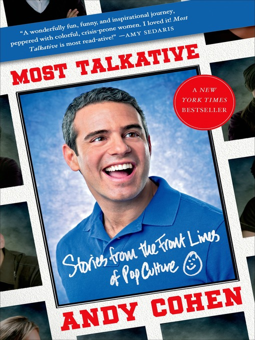 Title details for Most Talkative by Andy Cohen - Wait list