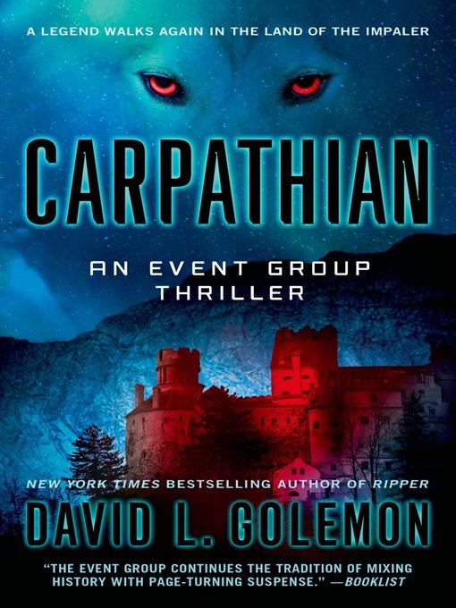 Title details for Carpathian--An Event Group Thriller by David L. Golemon - Wait list