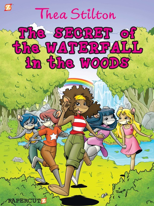 Title details for The Secret of the Waterfall in the Woods by Thea Stilton - Wait list