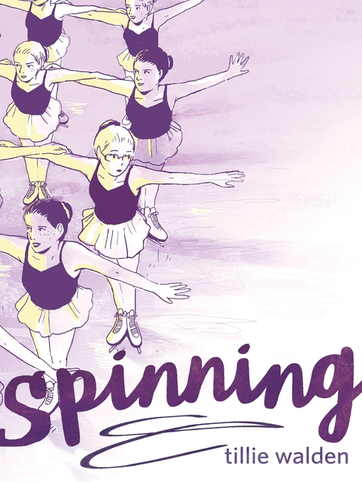 Title details for Spinning by Tillie Walden - Available