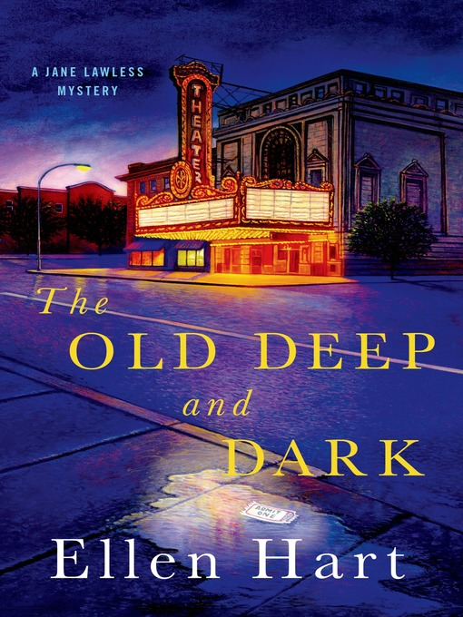 Title details for The Old Deep and Dark by Ellen Hart - Available