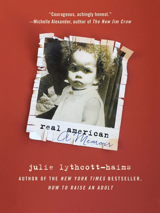 Title details for Real American by Julie Lythcott-Haims - Available