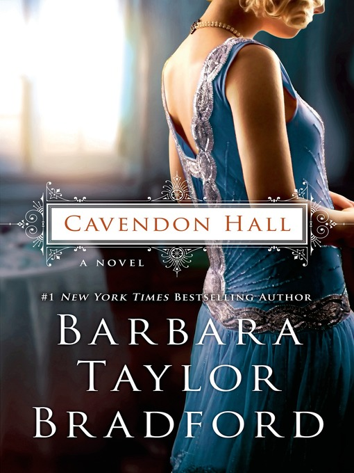 Title details for Cavendon Hall by Barbara Taylor Bradford - Available