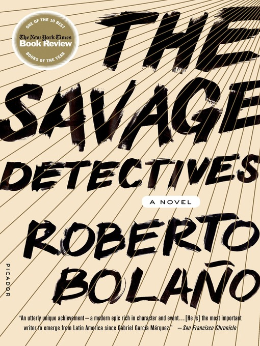 Title details for The Savage Detectives by Roberto Bolaño - Available