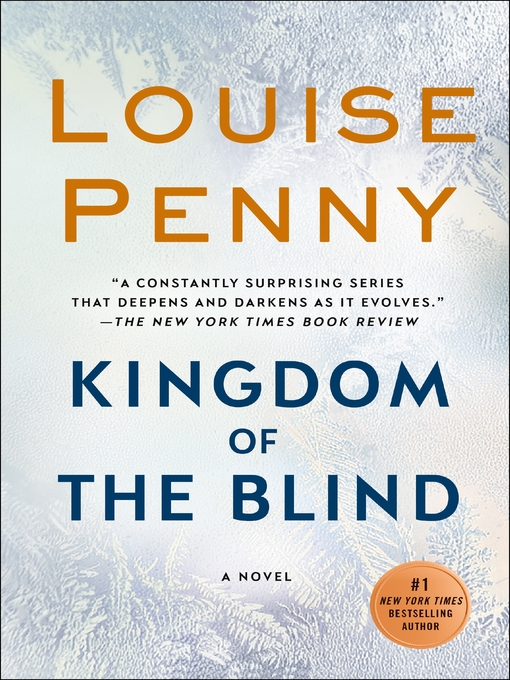 Title details for Kingdom of the Blind by Louise Penny - Wait list