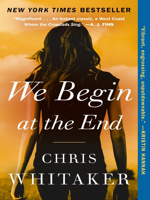 Title details for We Begin at the End by Chris Whitaker - Wait list