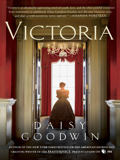 Title details for Victoria by Daisy Goodwin - Available