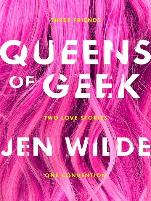 Title details for Queens of Geek by Jen Wilde - Wait list