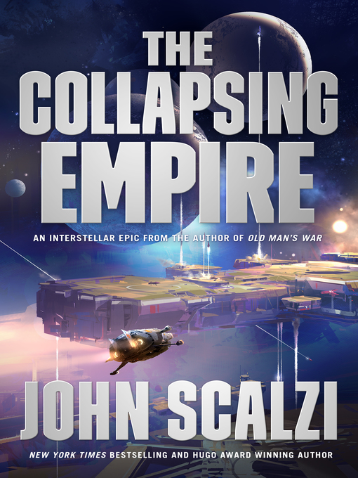 Title details for The Collapsing Empire by John Scalzi - Wait list