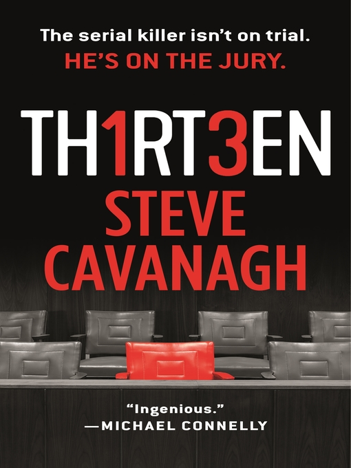 Title details for Thirteen by Steve Cavanagh - Wait list