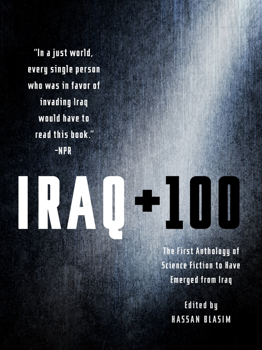 Title details for Iraq + 100 by Hassan Blasim - Wait list