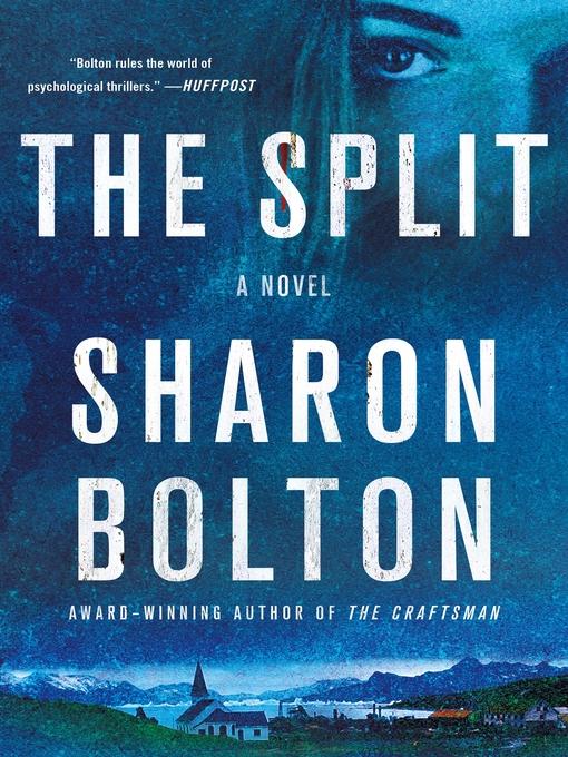 Title details for The Split by Sharon Bolton - Wait list