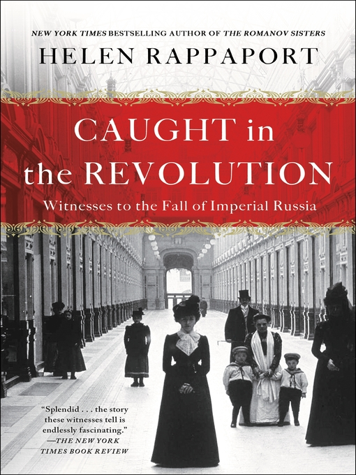 Title details for Caught in the Revolution by Helen Rappaport - Wait list