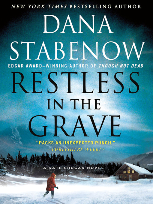 Title details for Restless in the Grave by Dana Stabenow - Wait list