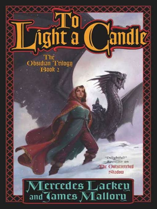 Title details for To Light a Candle by Mercedes Lackey - Wait list