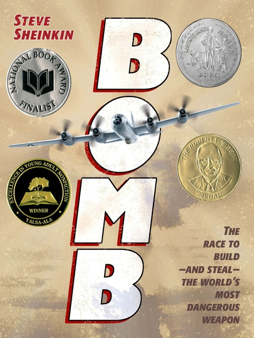 Title details for Bomb by Steve Sheinkin - Wait list