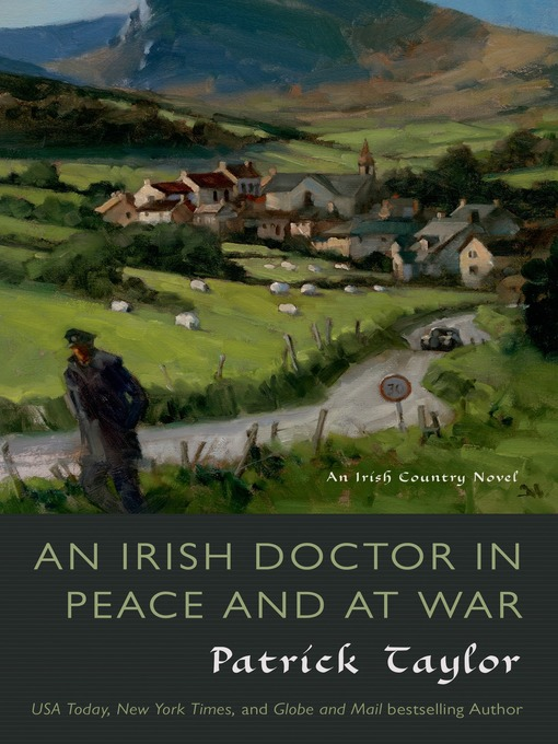 Title details for An Irish Doctor in Peace and at War by Patrick Taylor - Wait list