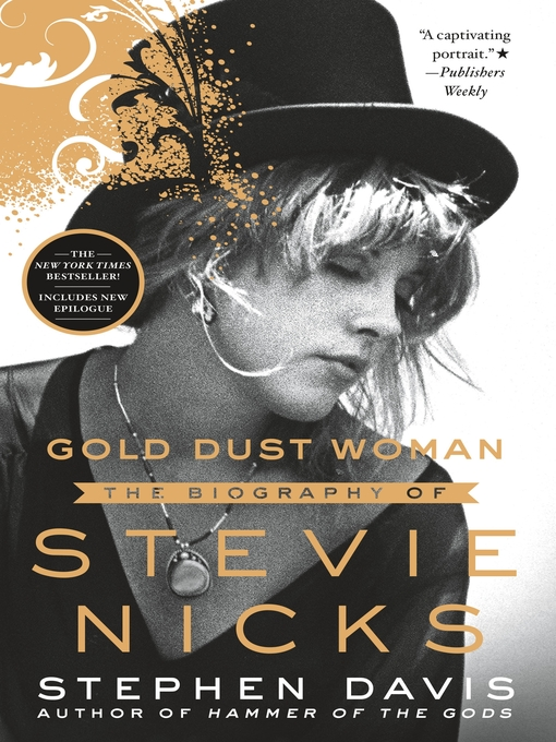 Title details for Gold Dust Woman by Stephen Davis - Wait list