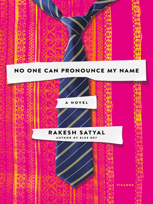 Title details for No One Can Pronounce My Name by Rakesh Satyal - Available