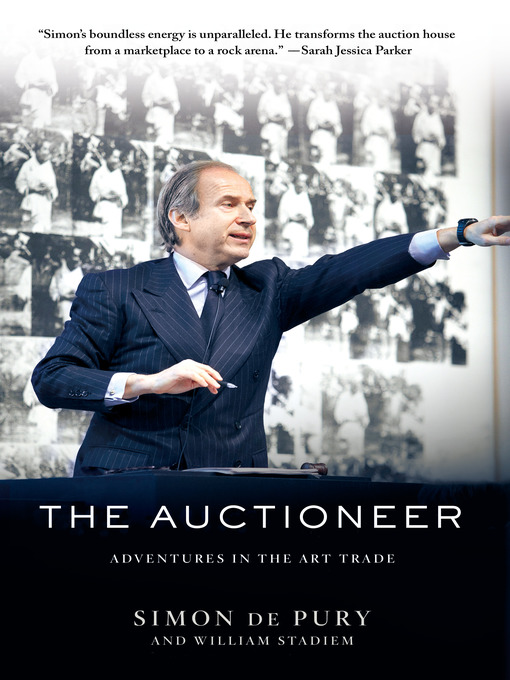 Title details for The Auctioneer by Simon de Pury - Wait list