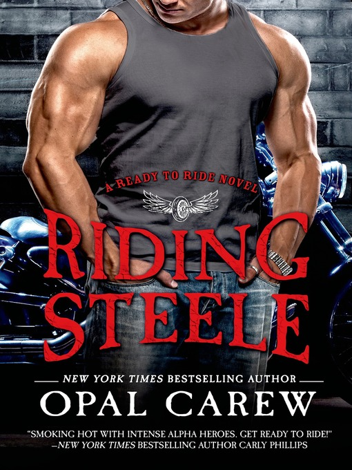 Title details for Riding Steele by Opal Carew - Available