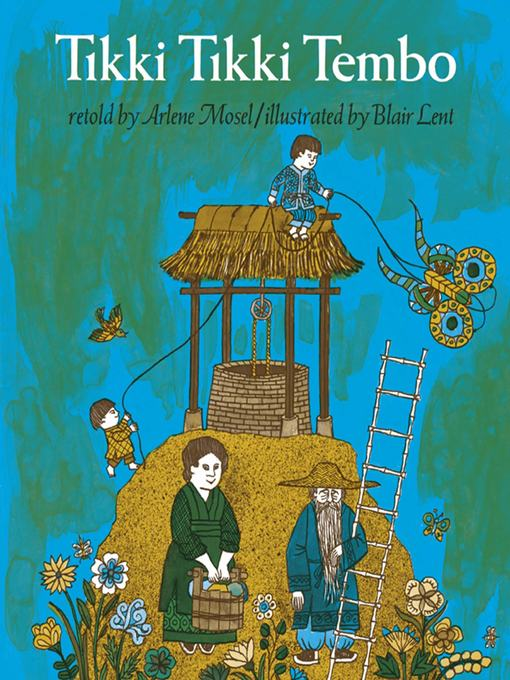 Title details for Tikki Tikki Tembo by Arlene Mosel - Available
