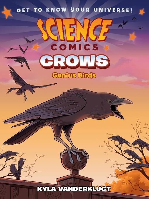 Title details for Science Comics: Crows by Kyla Vanderklugt - Wait list