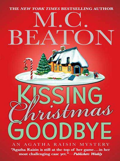 Title details for Kissing Christmas Goodbye by M. C. Beaton - Wait list