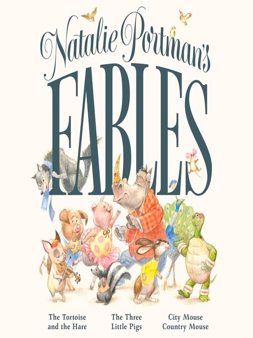 Title details for Natalie Portman's Fables by Natalie Portman - Available