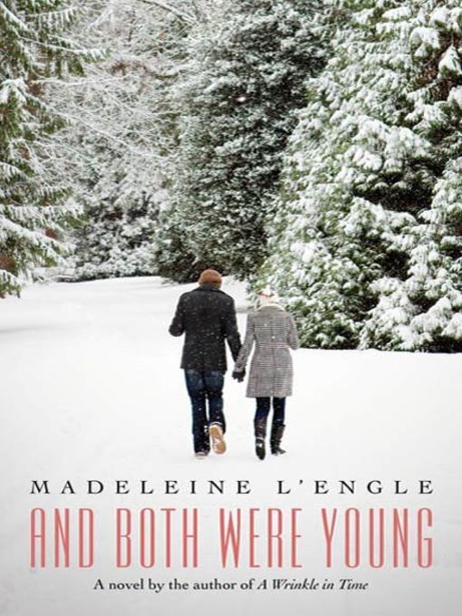 Title details for And Both Were Young by Madeleine L'engle - Available