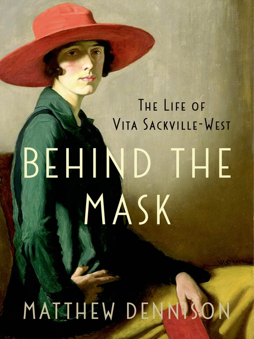 Title details for Behind the Mask by Matthew Dennison - Available