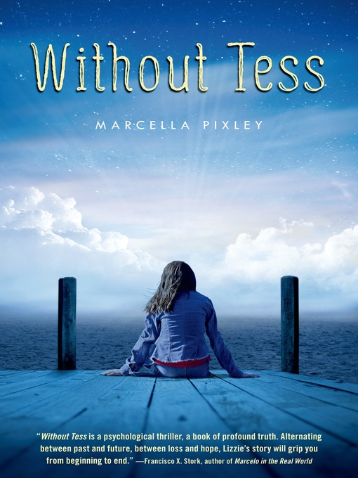 Title details for Without Tess by Marcella Pixley - Available