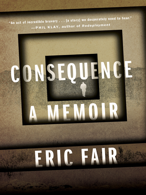 Title details for Consequence by Eric Fair - Available