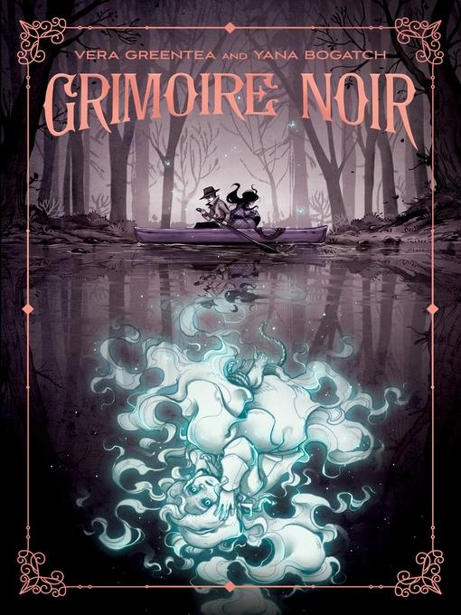 Title details for Grimoire Noir by Vera Greentea - Available