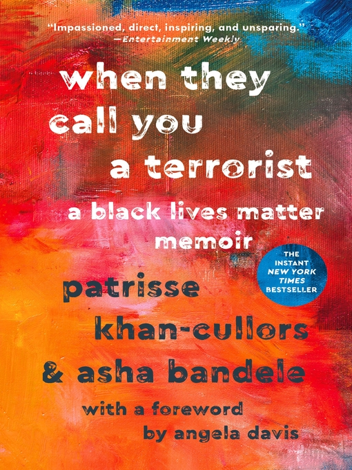 Title details for When They Call You a Terrorist by Patrisse Khan-Cullors - Wait list