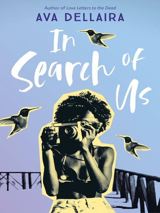 Title details for In Search of Us by Ava Dellaira - Wait list