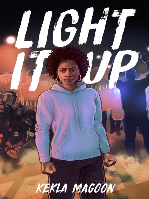 Title details for Light It Up by Kekla Magoon - Available