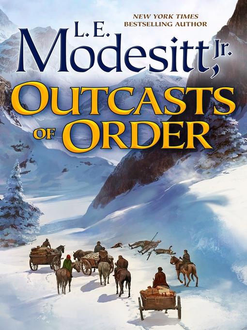 Title details for Outcasts of Order by L. E. Modesitt, Jr. - Wait list
